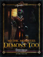 Mythic Monsters #35: Demons Too