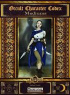 Occult Character Codex: Mediums