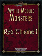 Mythic Module Monsters: Red Throne 1
