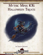 Mythic Minis 105: Halloween Treats