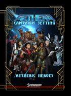 Aetheric Heroes