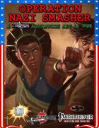 OPERATION: NAZI SMASHER (Charity Product)