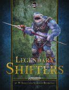 Legendary Shifters