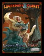 Legendary Worlds: Jowchit (Pathfinder)