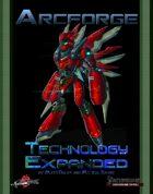 Arcforge: Technology Expanded