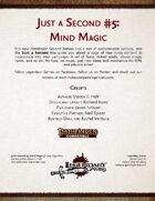 Just a Second #5: Mind Magic