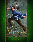 Second Class Guides: Monks