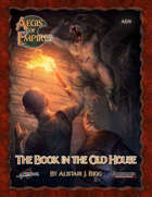 Aegis of Empires 1: The Book in the Old House (PF)