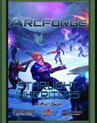 Arcforge Campaign Setting: Starlight Inheritors