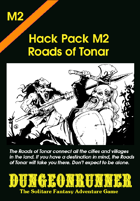Dungeonrunner M2: Roads of Tonar