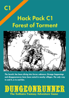 Dungeonrunner C1: Forest of Torment