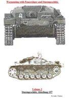 Wargaming with Panzerjägers and Sturmgeschütz Volume 2