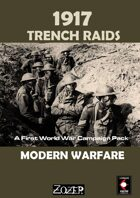 Modern War: 1917 Trench Raids
