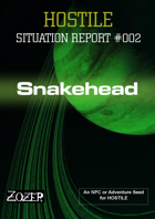 Hostile Situation Report 002 - Snakehead