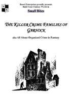 The Killer Crime Families of Garnock aka All About Organized Crime in Fantasy