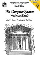 The Vampire Tyrants of the Darklands aka All About Creatures of the Night