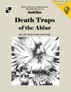 Death Traps of the Aldar aka All About Tricks and Traps - World Walkers' edition