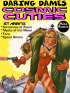 Daring Dames: Cosmic Cuties