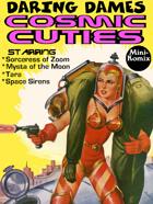 Daring Dames: Cosmic Cuties