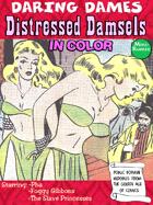 Daring Dames: Distressed Damsels (in color)