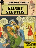 Daring Dames: Slinky Sleuths