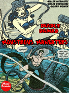 Deadly Dames: Monstrous Maneaters
