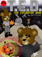 T.E.D.: Time Exploration Droid, issue #1