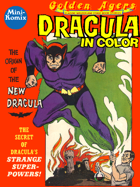 Golden Agers: Dracula (in color)