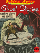 Golden Agers: Ghost Stories