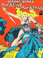 Daring Dames: Amazing Amazons