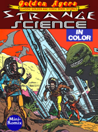Golden Agers: Strange Science (in color)