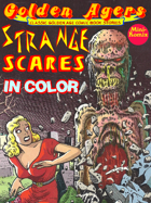 Golden Agers: Strange Scares (in color)