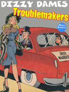 Dizzy Dames: Troublemakers