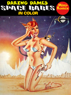 Daring Dames: Space Babes (in color)