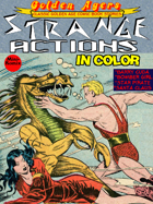 Golden Agers: Strange Actions (in color)