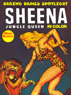 Daring Dames Spotlight: Sheena-Jungle Queen (in color)
