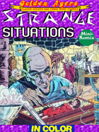 Golden Agers: Strange Situations (in color)