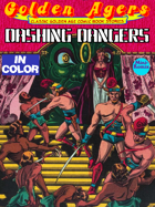 Golden Agers: Dashing Dangers (in color)