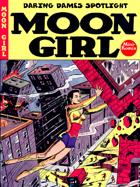 Daring Dames Spotlight: Moon Girl
