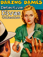 Daring Dames: Detective Divas Collection [BUNDLE]