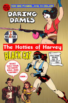 Daring Dames Presents: The Hotties Of Harvey (in color)