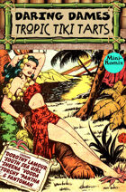 Daring Dames Presents: Tropic Tiki Tarts