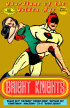 Guardians Of The Golden Age: Bright Nights