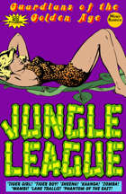 Guardians Of The Golden Age: Jungle League