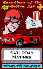 Guardians Of The Golden Age: Saturday Matinee