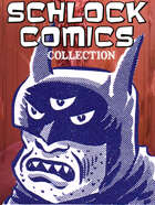 Schlock Comics Collection [BUNDLE]