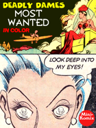 Deadly Dames: Most Wanted (in color)