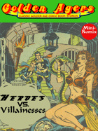 Golden Agers: Heroes Vs. Villainesses