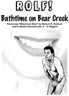 ROLF: Bathtime on Bear Creek