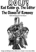ROLF: Red Robin vs. The Editor & The Clones of Romney